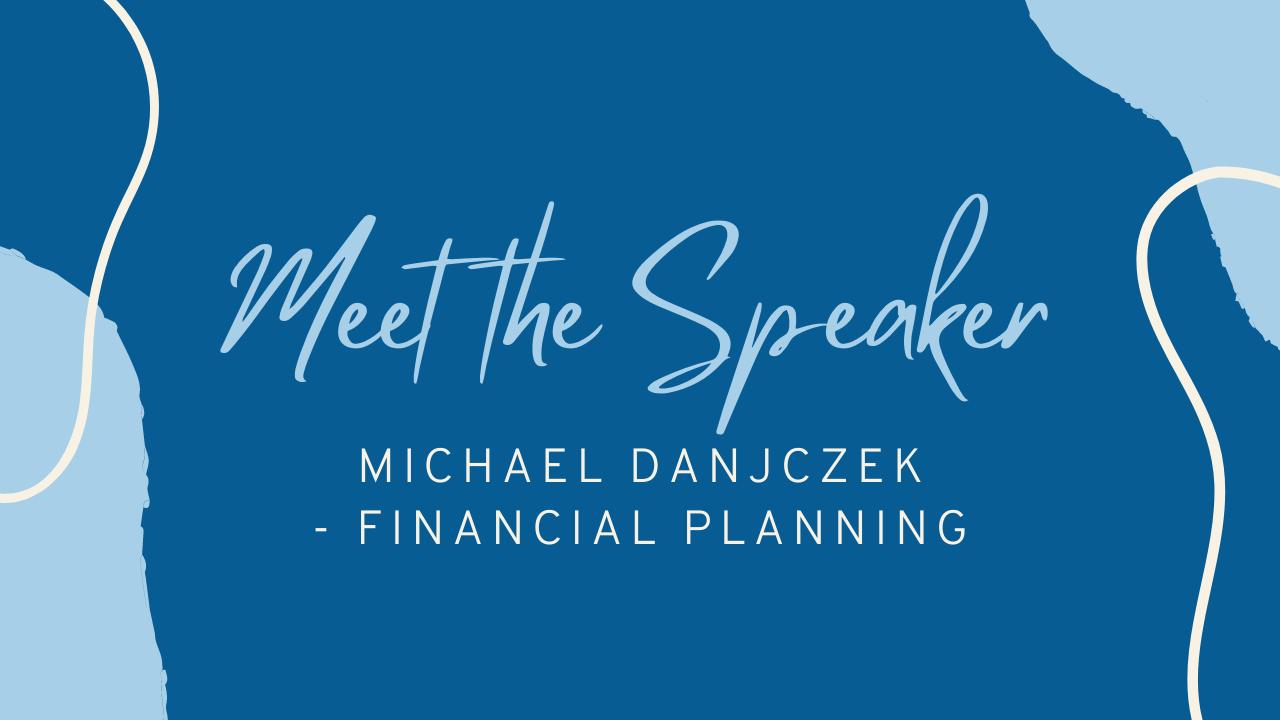 Copy of Meet the Speaker - Mike